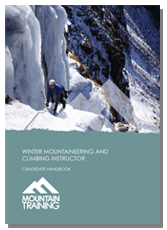 Winter Mountaineering and Climbing Instructor Candidate Handbook